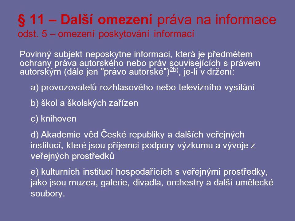 § 11 – Další omezení práva na informace odst