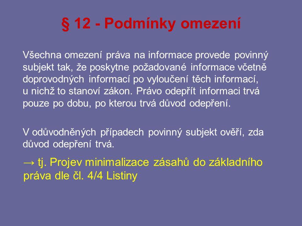 § 12 - Podmínky omezení