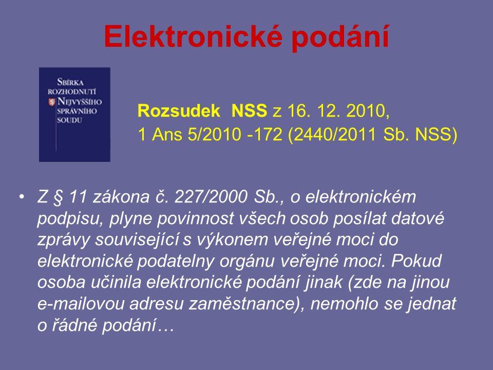 Elektronické podání Rozsudek NSS z 16. 12. 2010,