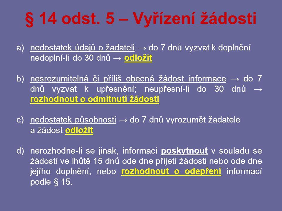 § 14 odst. 5 – Vyřízení žádosti