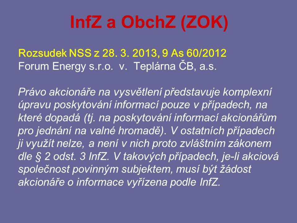 InfZ a ObchZ (ZOK) Rozsudek NSS z 28. 3. 2013, 9 As 60/2012