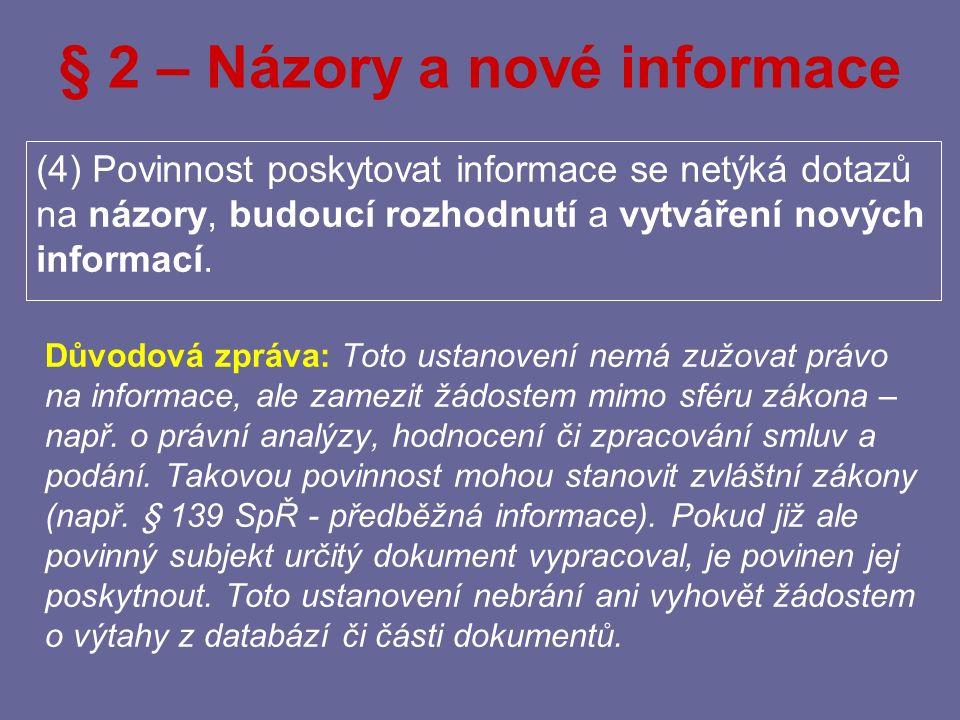 § 2 – Názory a nové informace