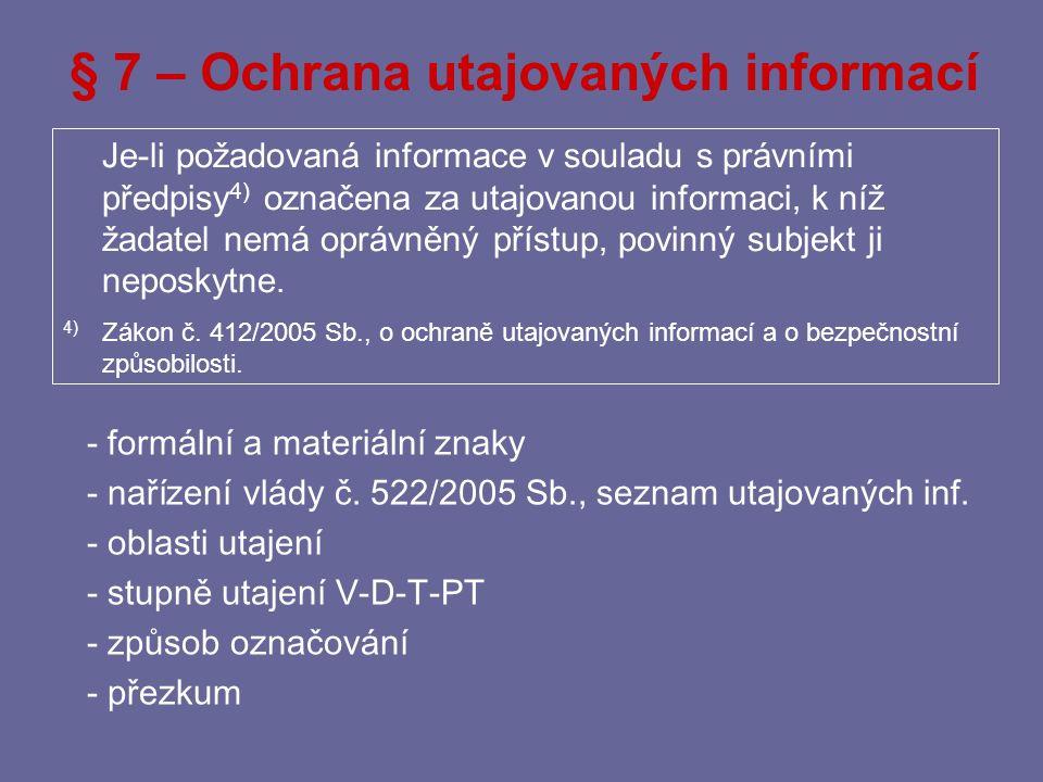 § 7 – Ochrana utajovaných informací