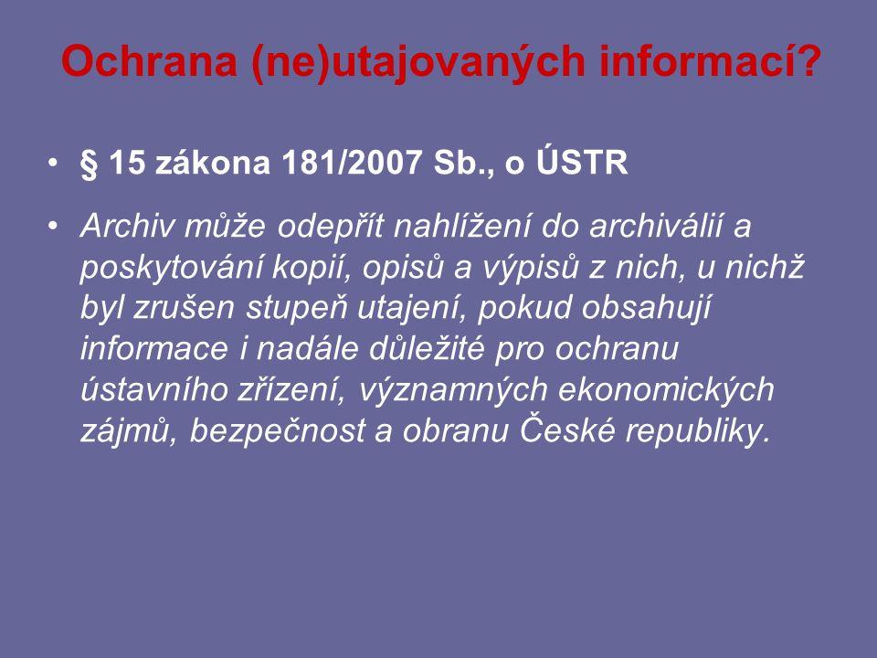 Ochrana (ne)utajovaných informací