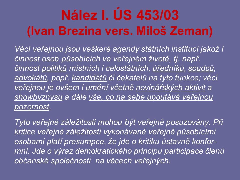 Nález I. ÚS 453/03 (Ivan Brezina vers. Miloš Zeman)