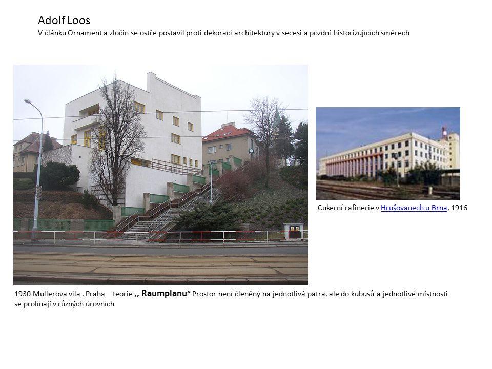 Adolf Loos V článku Ornament a zločin se ostře postavil proti dekoraci architektury v secesi a pozdní historizujících směrech.