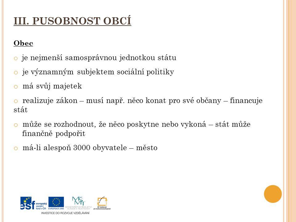 III. PUSOBNOST OBCÍ je významným subjektem sociální politiky