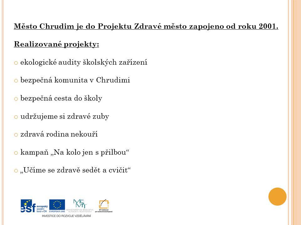 Město Chrudim je do Projektu Zdravé město zapojeno od roku 2001.