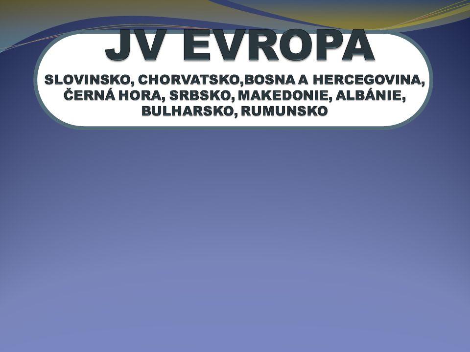 JV EVROPA SLOVINSKO, CHORVATSKO,BOSNA A HERCEGOVINA, ČERNÁ HORA, SRBSKO, MAKEDONIE, ALBÁNIE, BULHARSKO, RUMUNSKO