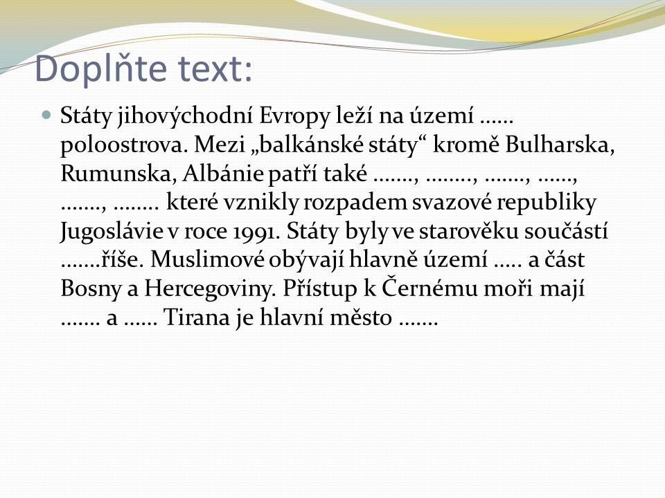 Doplňte text: