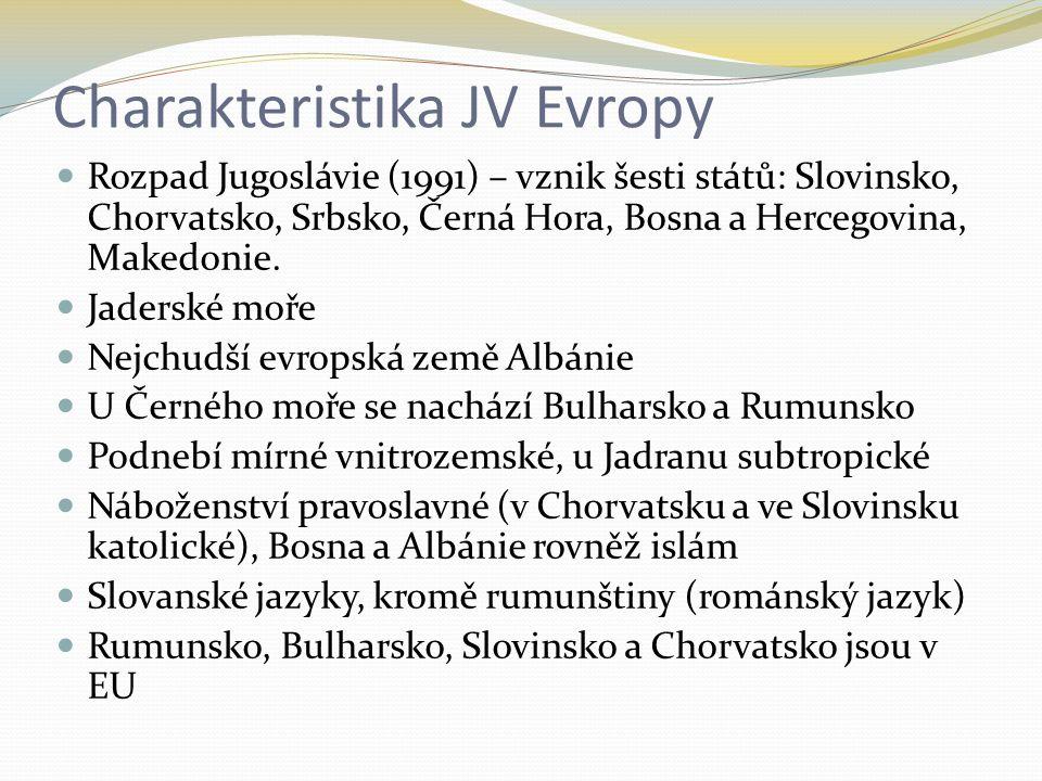 Charakteristika JV Evropy