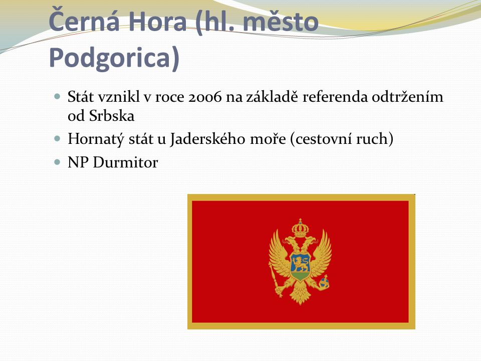 Černá Hora (hl. město Podgorica)