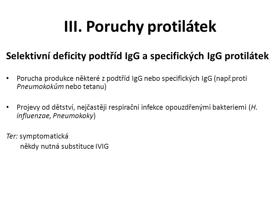 III. Poruchy protilátek