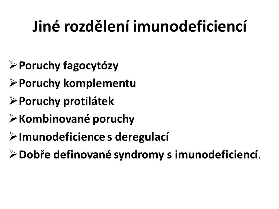 Jiné rozdělení imunodeficiencí