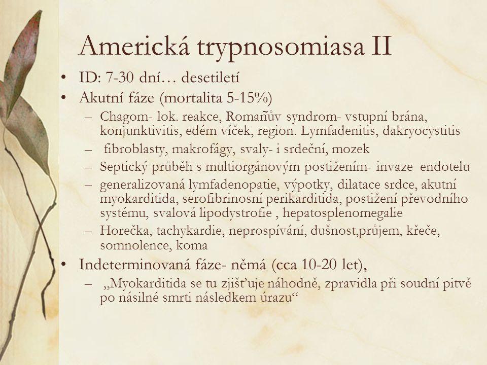 Americká trypnosomiasa II