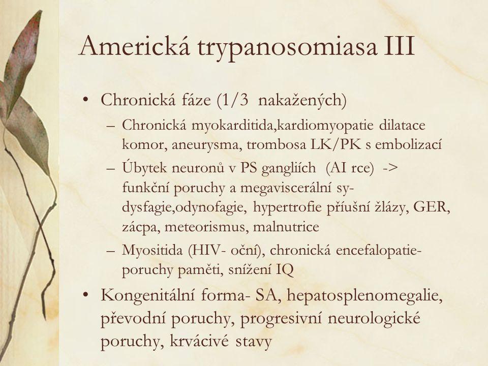 Americká trypanosomiasa III