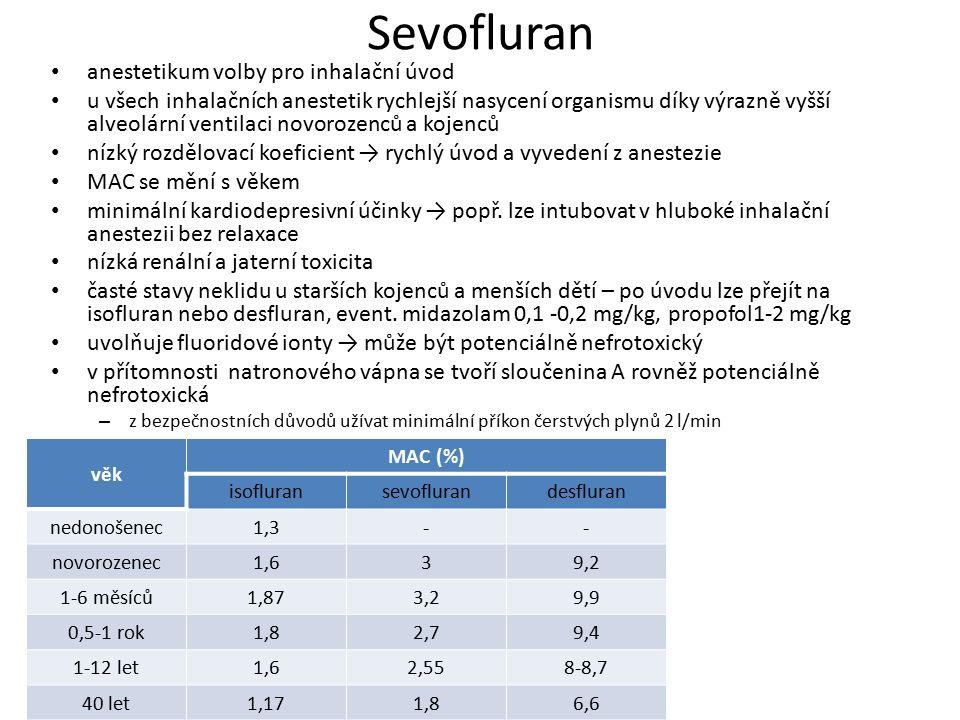 Sevofluran anestetikum volby pro inhalační úvod