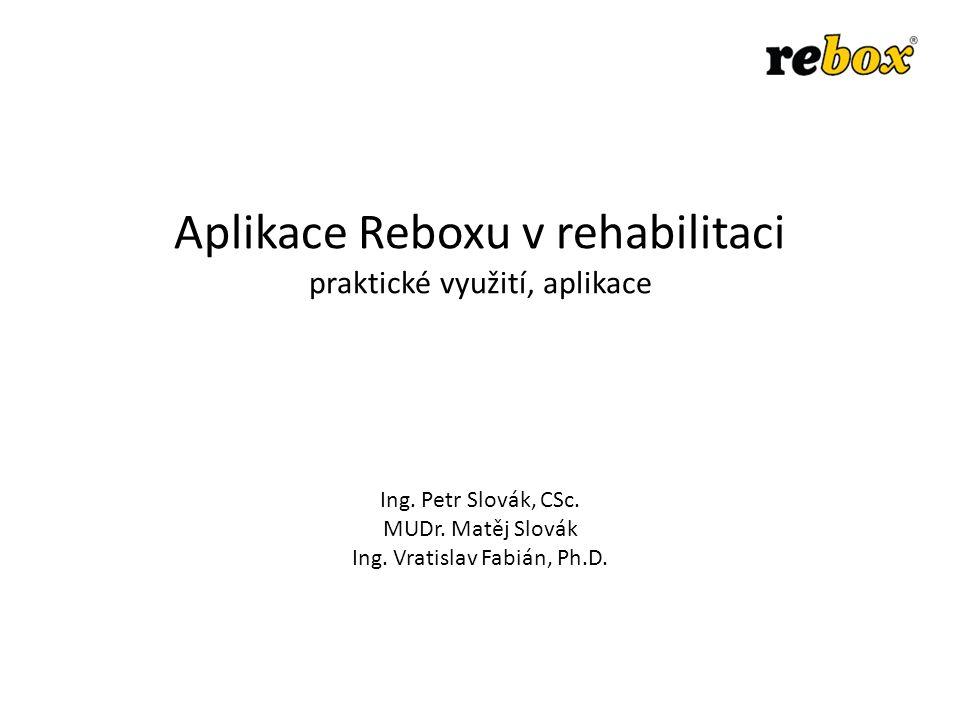 Aplikace Reboxu v rehabilitaci praktické využití, aplikace