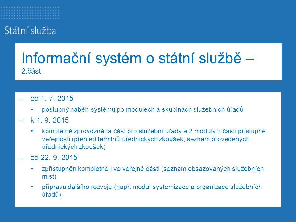 Informační systém o státní službě – 2.část
