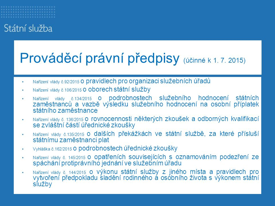 Prováděcí právní předpisy (účinné k 1. 7. 2015)