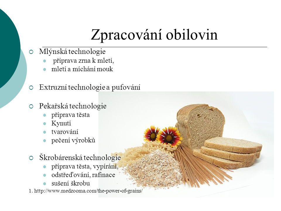 Zpracování obilovin Mlýnská technologie