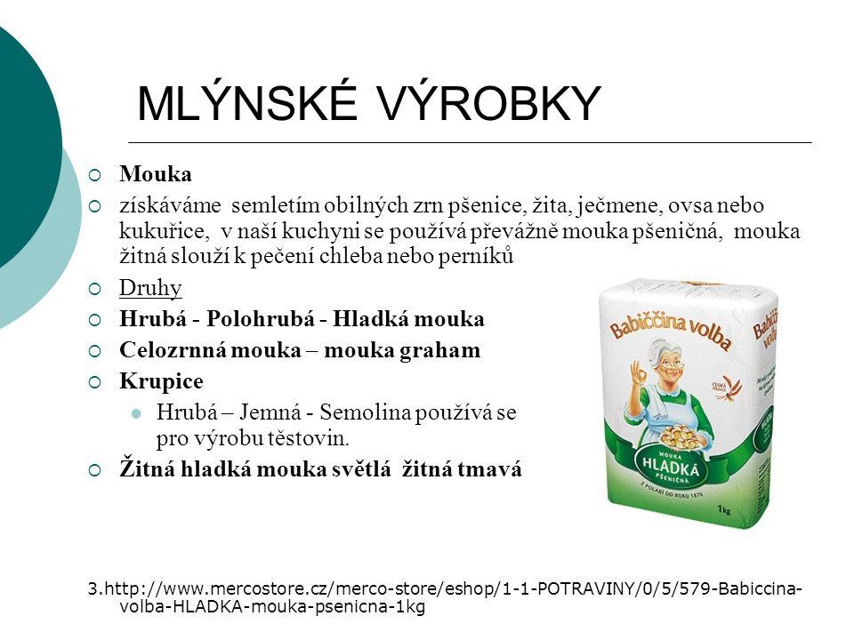 MLÝNSKÉ VÝROBKY Mouka.