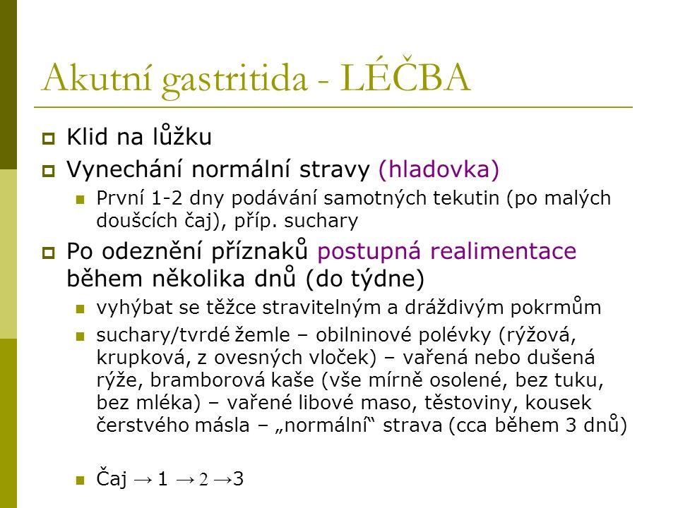 Akutní gastritida - LÉČBA