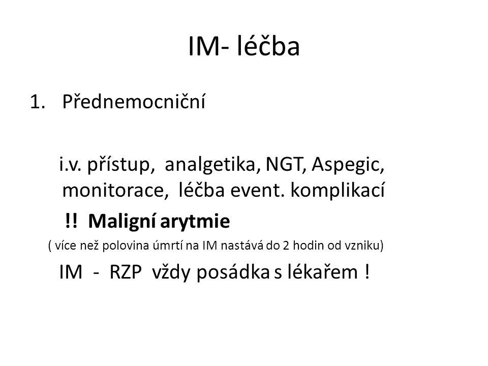 IM- léčba Přednemocniční