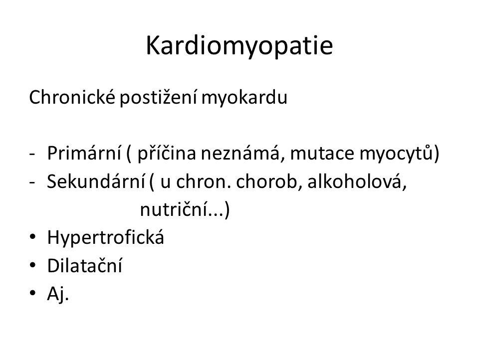 Kardiomyopatie Chronické postižení myokardu