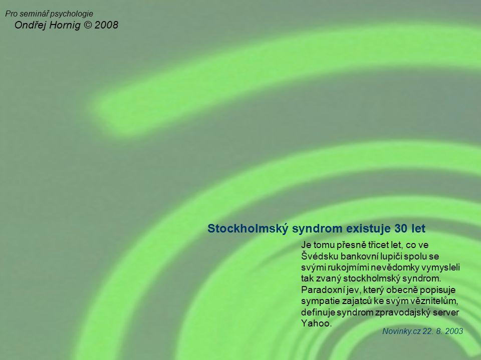 Stockholmský syndrom existuje 30 let