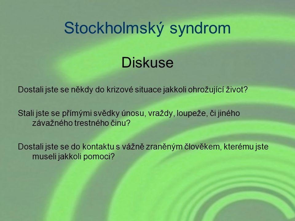 Stockholmský syndrom Diskuse