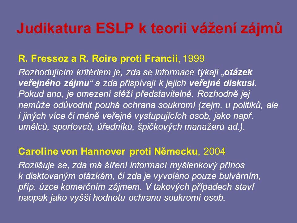 Judikatura ESLP k teorii vážení zájmů