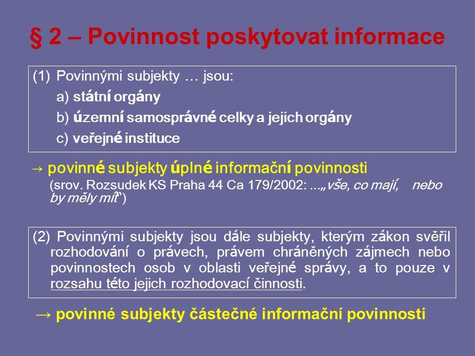 § 2 – Povinnost poskytovat informace