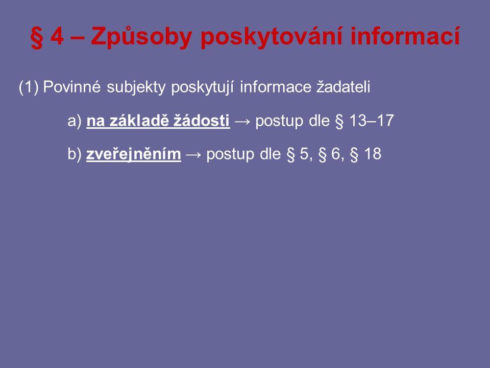 § 4 – Způsoby poskytování informací