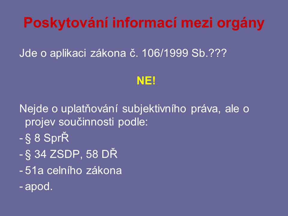 Poskytování informací mezi orgány
