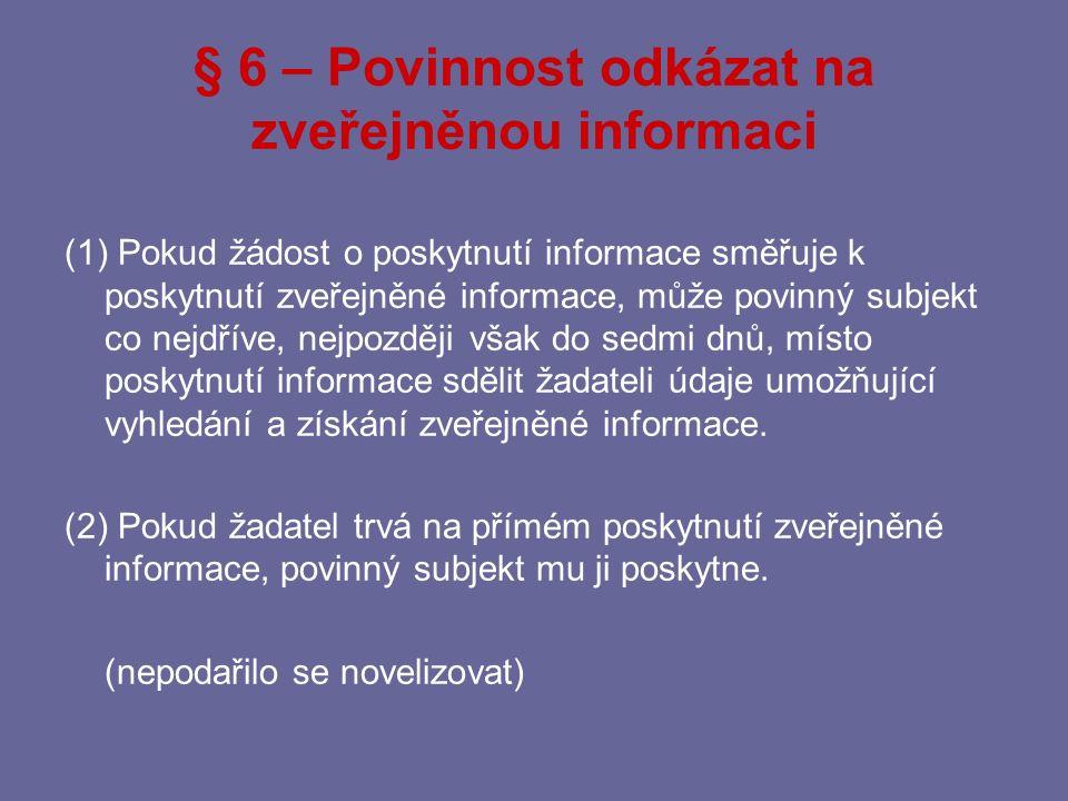§ 6 – Povinnost odkázat na zveřejněnou informaci