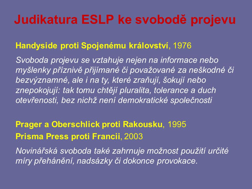 Judikatura ESLP ke svobodě projevu