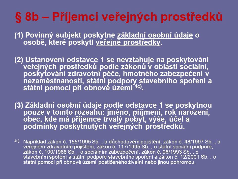 § 8b – Příjemci veřejných prostředků