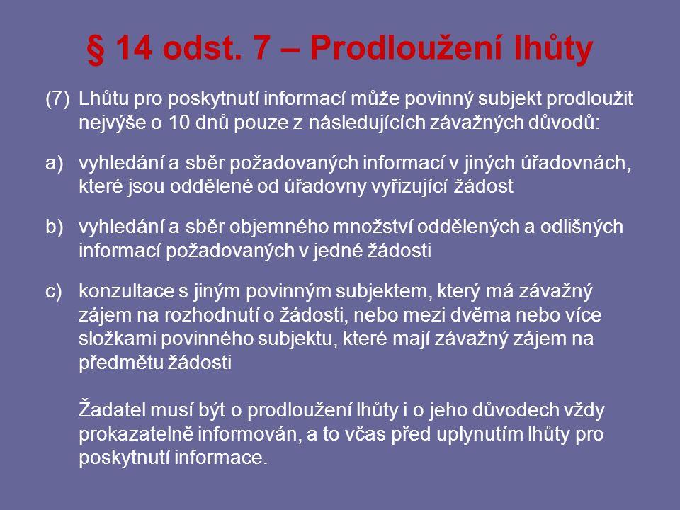 § 14 odst. 7 – Prodloužení lhůty