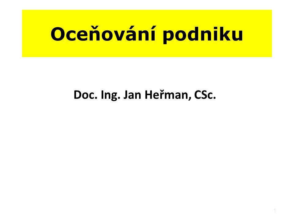 Oceňování podniku Doc. Ing. Jan Heřman, CSc.