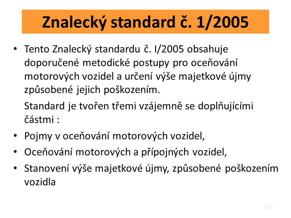 Znalecký standard č. 1/2005