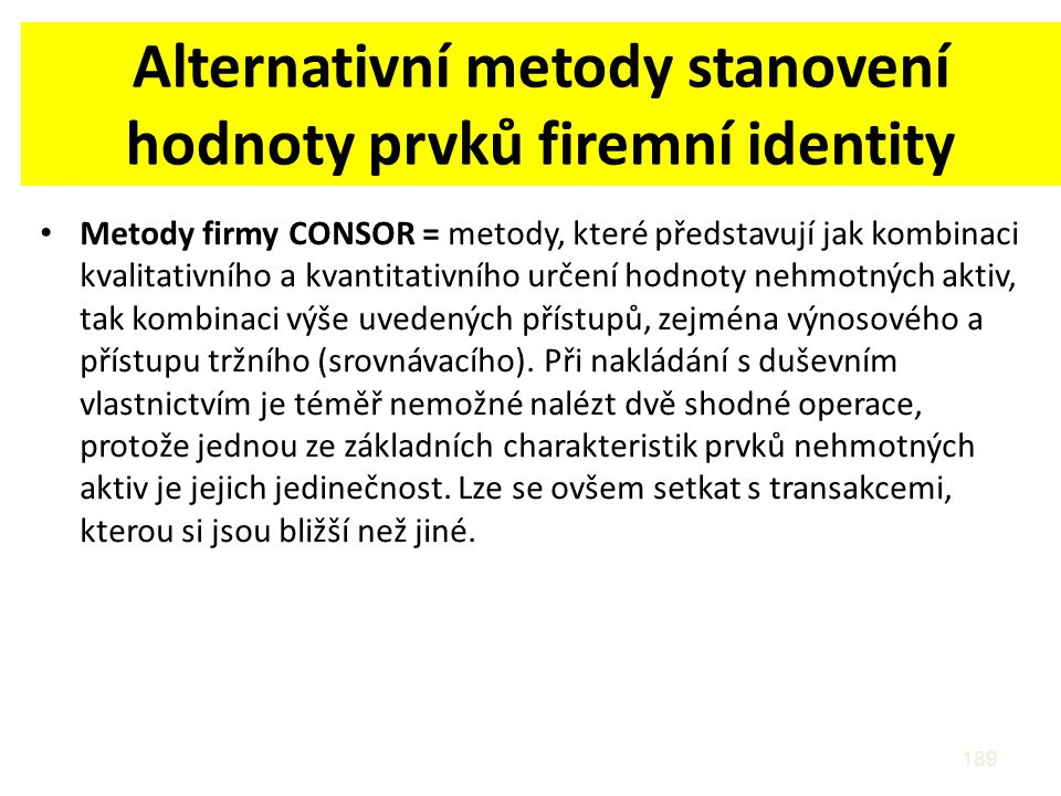Alternativní metody stanovení hodnoty prvků firemní identity
