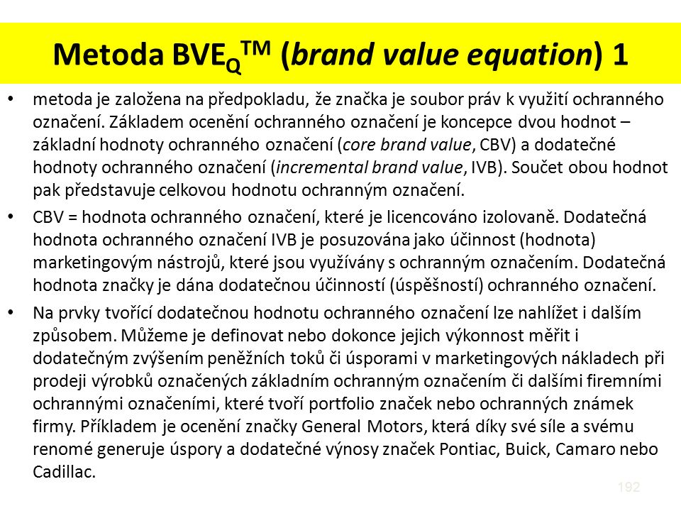 Metoda BVEQTM (brand value equation) 1