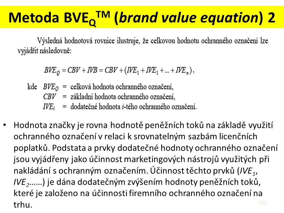 Metoda BVEQTM (brand value equation) 2