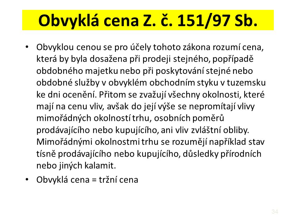 Obvyklá cena Z. č. 151/97 Sb.