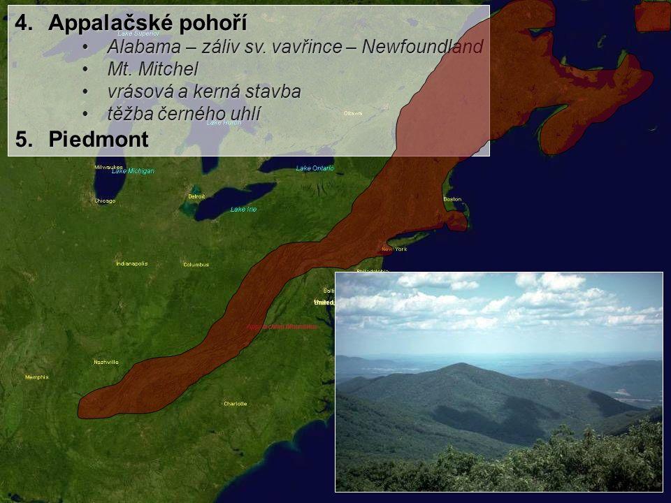 Appalačské pohoří Piedmont Alabama – záliv sv. vavřince – Newfoundland