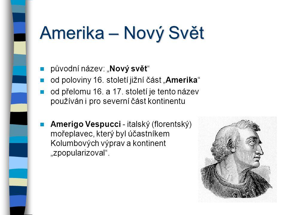 """Amerika – Nový Svět původní název: """"Nový svět"""