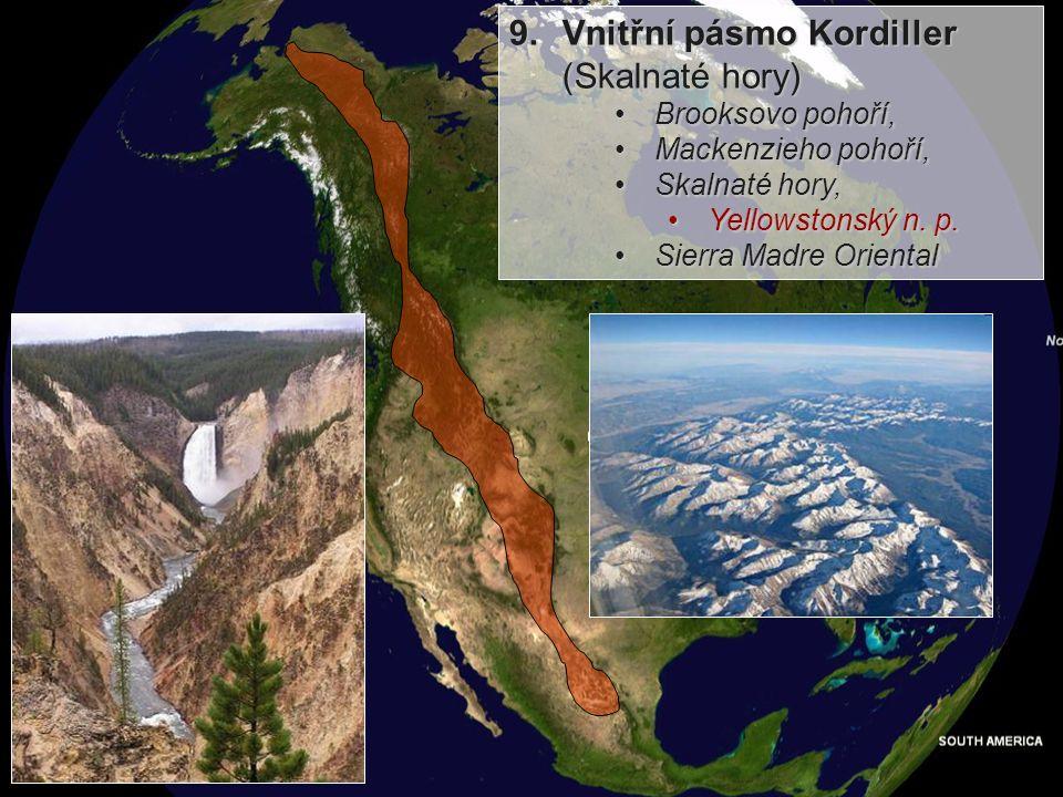 9. Vnitřní pásmo Kordiller (Skalnaté hory)