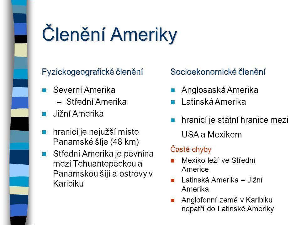 Členění Ameriky Fyzickogeografické členění Severní Amerika