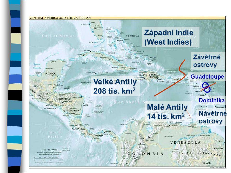 Západní Indie (West Indies)